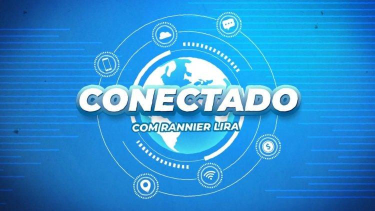 CONECTADO com Rannier Lira